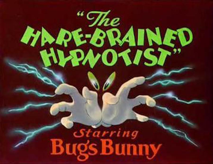 Hare Brained Hypnotist