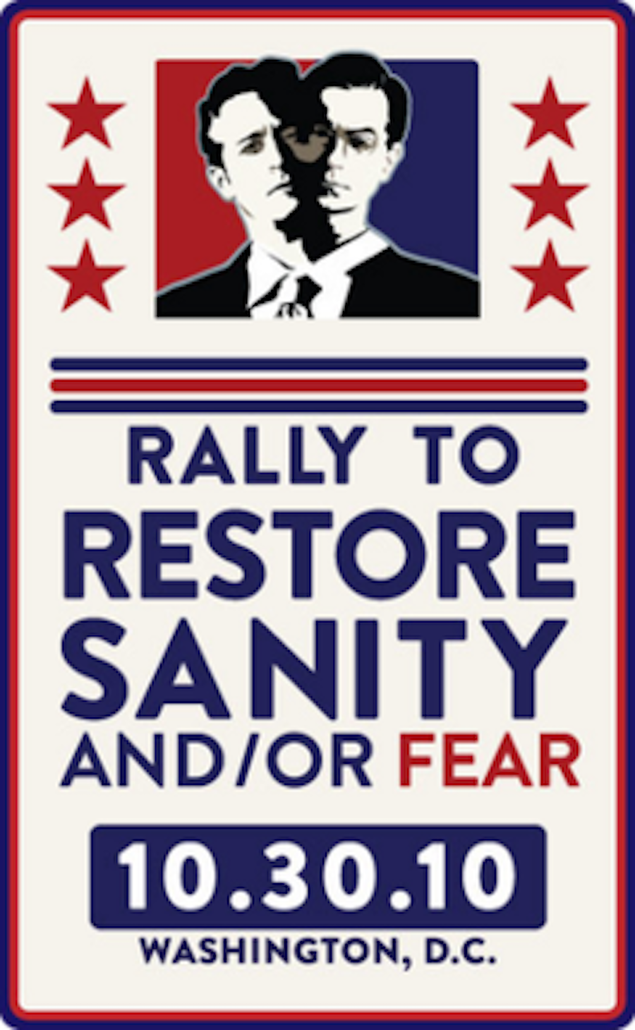 Rally To Restore Sanity and:or Fear
