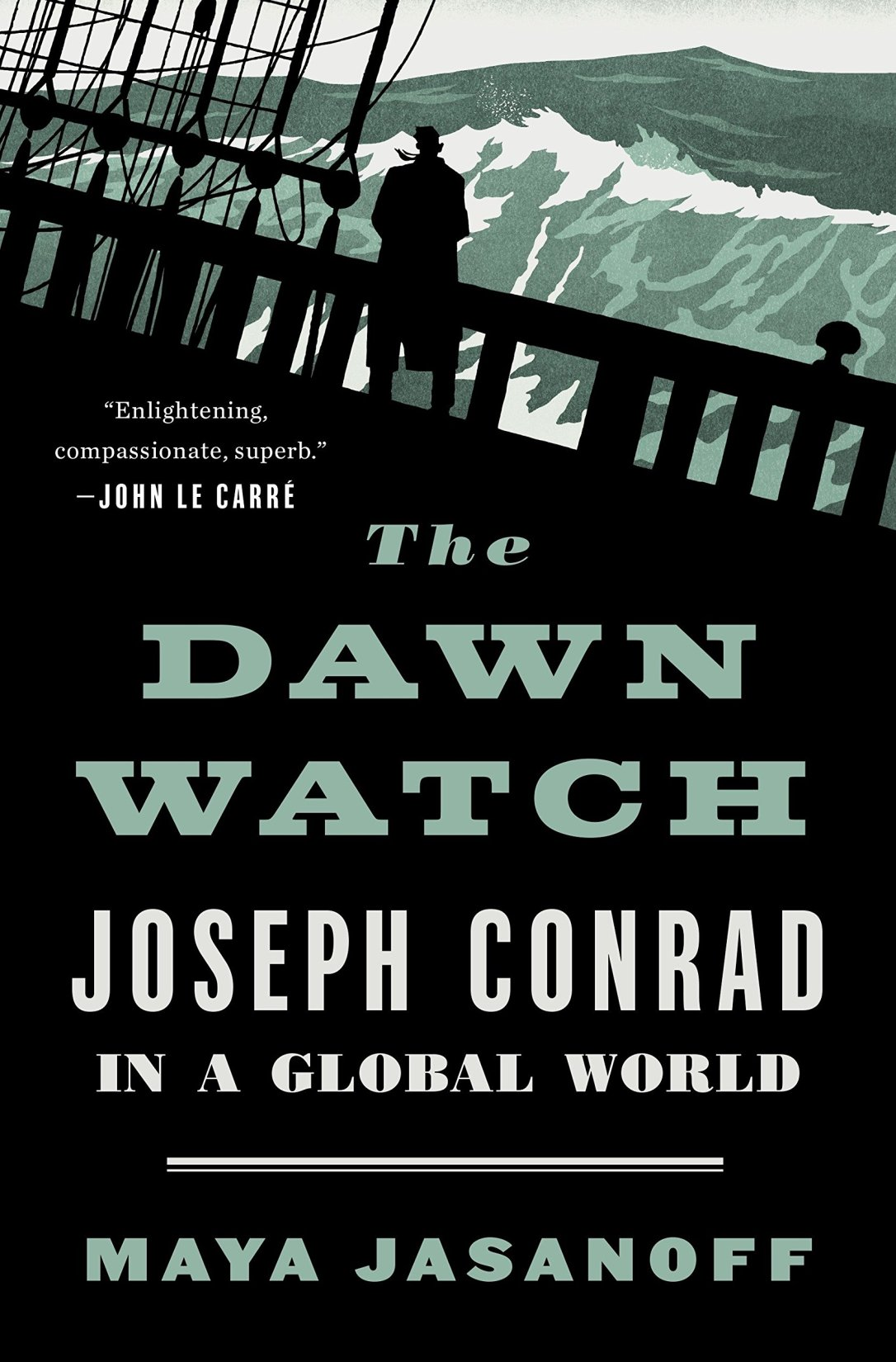 maya jasanoff the dawn watch