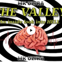 THE VALLEY:  INSIDE MK-ULTRA